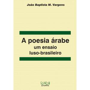 POESIA ÁRABE: UM ENSAIO LUSO-BRASILEIRO